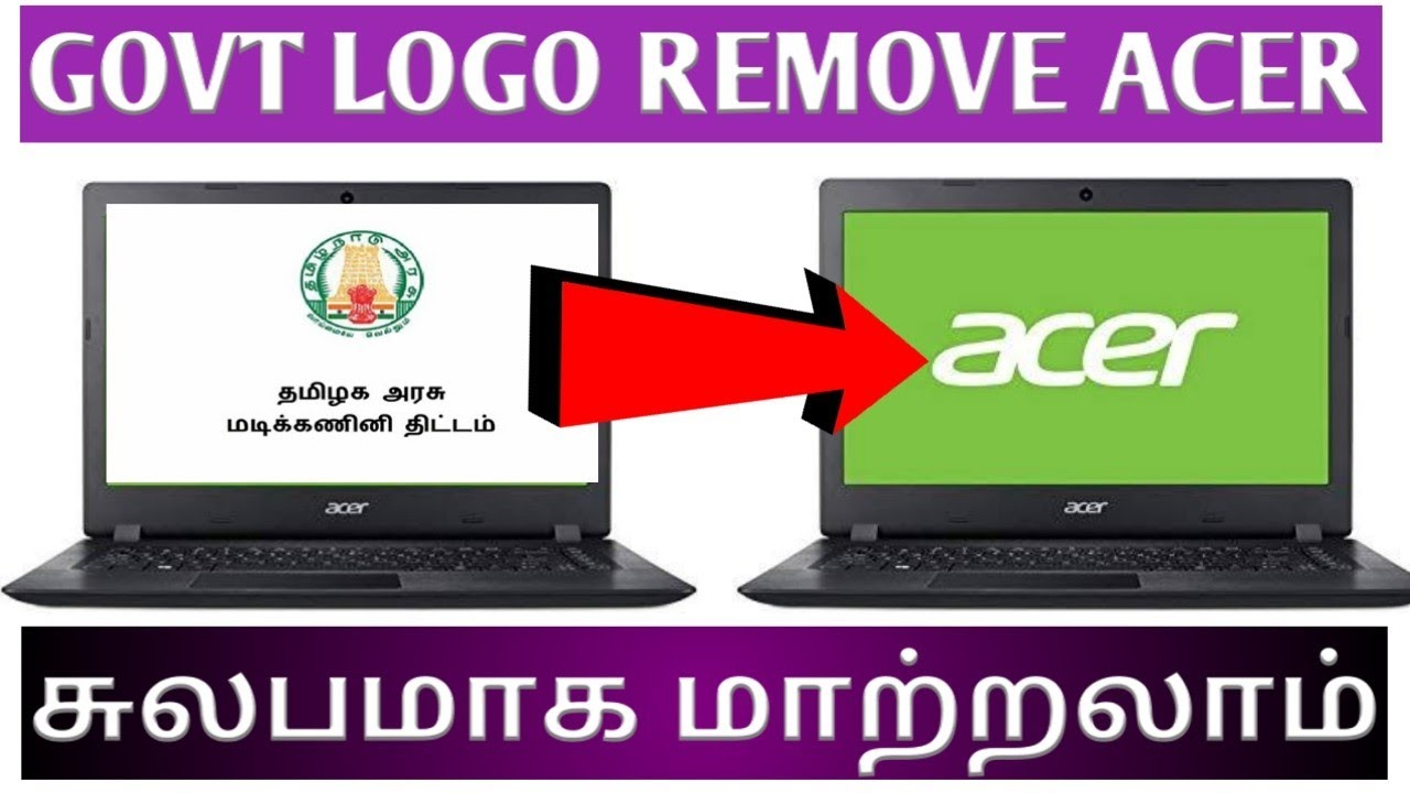 how to remove government logo in acer gateway ne46rs1 laptop /how to remove  government logo in tamil