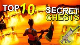 TOP 10 HIDDEN SECRET Chests and Locations in FORTNITE Battle Royale
