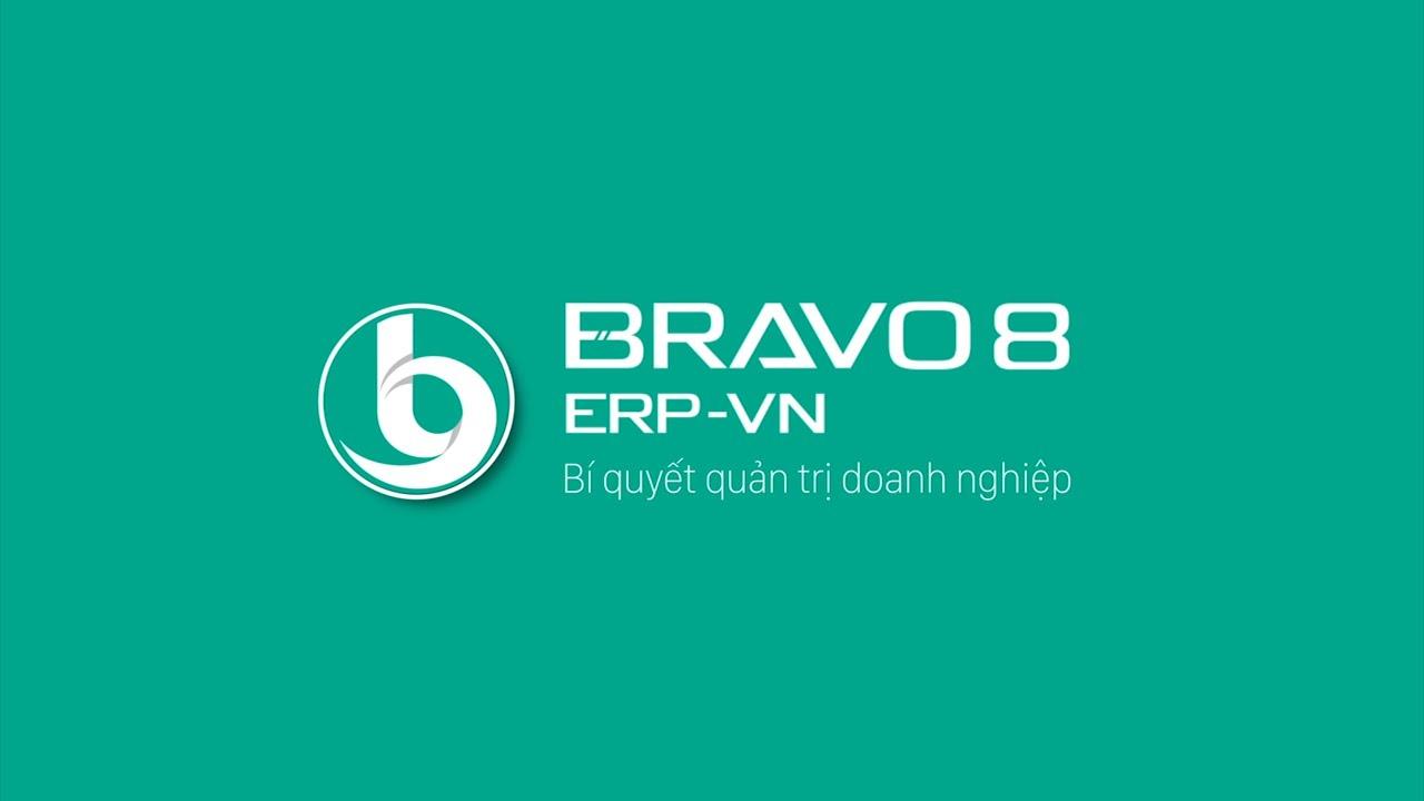 [Giới thiệu] Giải pháp Phần mềm Quản trị tổng thể doanh nghiệp BRAVO 8 (ERP-VN)