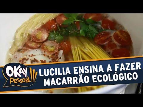 Okay Pessoal!!! (18/04/16) - Lucilia Ensina A Fazer Macarrão Ecológico