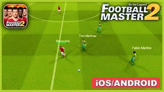 Football Master 2 Gameplay Walkthrough (Android, iOS) - Part 1 screenshot 2