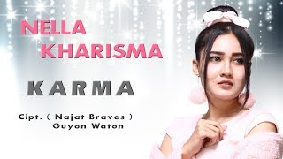 Nella Kharisma - Karma ( Official Music Video )