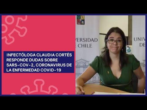 Infectóloga Claudia Cortés responde dudas sobre SARS-CoV-2, coronavirus de la enfermedad COVID-19