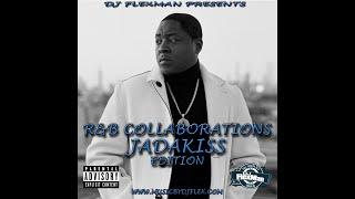 DJ FLEXMAN PRESENTS: R&B COLLABORATIONS - JADAKISS EDITION