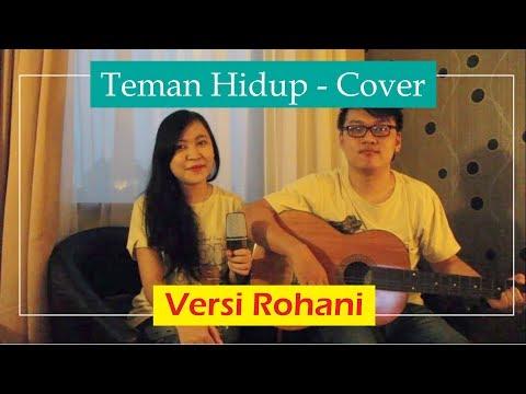 Teman Hidup Versi Rohani - Cover + Gitar (Tips Jomblo Kristen)