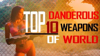 Top 10 Dangerous Weapons Of The World // Whiteboardgyan // #Knowledge