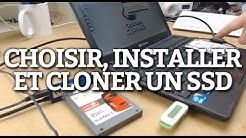 Guide : choisir, installer et cloner un SSD