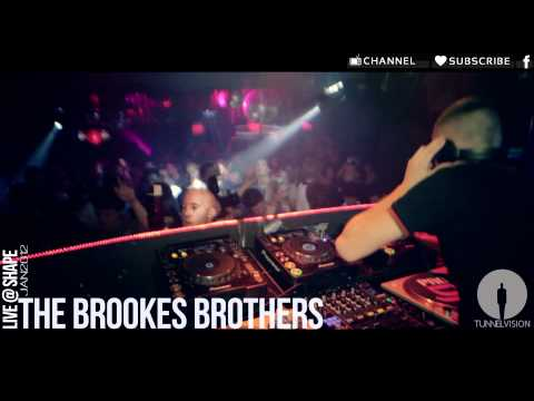 BROOKES BROTHERS LIVE @ SHAPE ❖ 2012 ❖ TUNNEL VISION