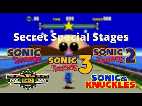 Secret Special Stages: Sonic 1, Sonic 2, Sonic CD, Sonic 3 And Sonic & Knuckles