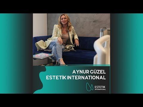 Estetik International - Aynur Güzel (Azerice)