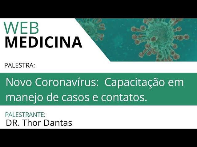 Novo Coronavirus: Capacitação em manejo dos casos e contatos