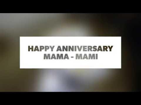 Happy Anniversary Mama Mami 20thnov2017 Youtube