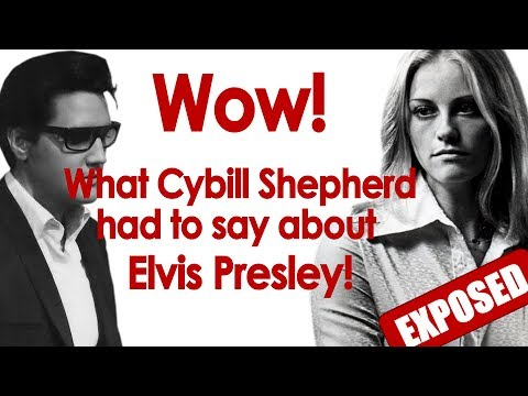 SECRET TAPE! What Cybill Shepherd had to say about Elvis was