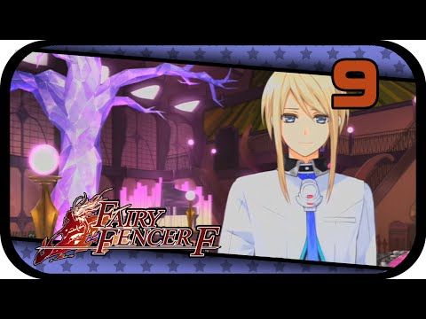 Fairy Fencer F - Let's Play - [09] Fang the Party Animal