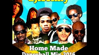 DJ KENNY HOME MADE DANCEHALL MIX JAN 2016