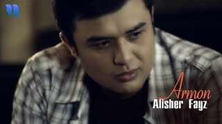 Alisher Fayz Armon Official Music Video