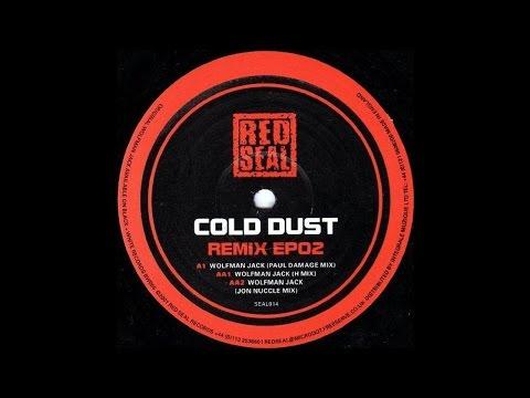 Cold Dust - Wolfman Jack (Paul Damage) (Techno 2001)