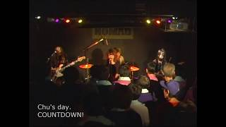 Chu's day. /COUNTDOWN!~愛の光 ~Rocking Chu's day. vol.1~ LIVE at 東京・代官山NOMAD