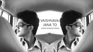 Vaishnava Janato | Sudharshan Ashok | Adaptation of Mahatma Gandhi