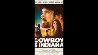 Ковбой и Индиана( христианский фильм) 2018