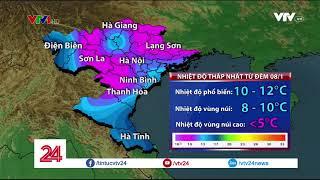Bắc Bộ Rét Đậm, Rét Hại Kéo Dài | VTV24