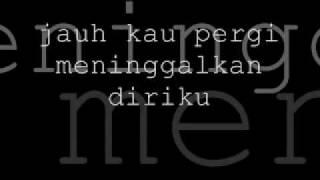 jauh kau pergi with lyrics
