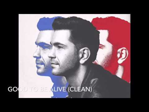 Andy Grammar Good To Be Alive Clean Version
