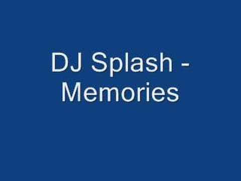 DJ Splash  Memories