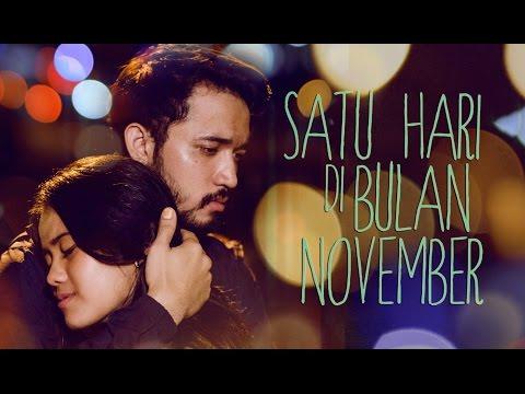 Satu Hari di Bulan November (Official Trailer 2017) - Ryan Hazairin, Putri Meyadha