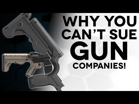 Why you CAN'T sue gun companies! - The Legal Brief