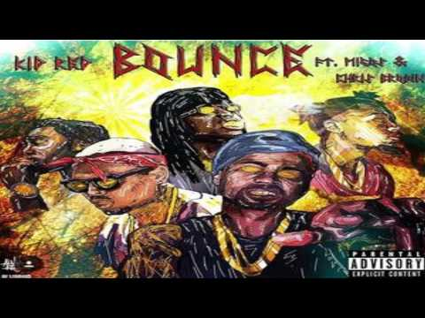 Kid Red (feat. Migos & Chris Brown) - Bounce (Official)