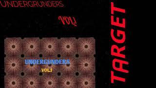 Target-Undergrunders Vol.1.