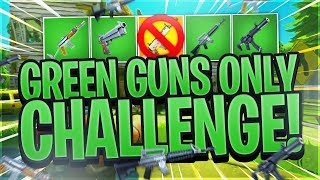 *SUCCESS* GREEN GUN ONLY CHALLENGE! VICTORY ROYALE - Fortnite Battle Royale Gameplay