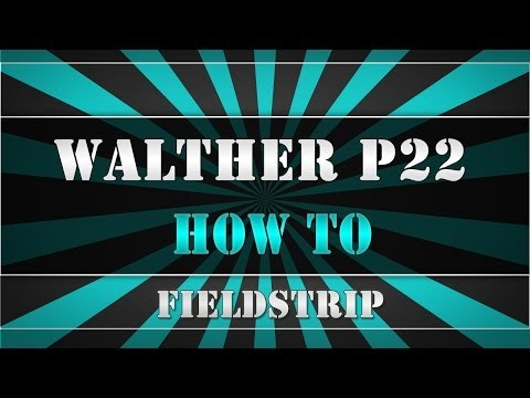 Walther P22 - How to fieldstrip