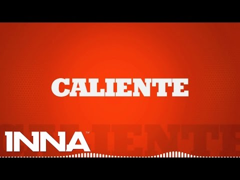 INNA - Caliente (by Play & Win) | Lyrics Video