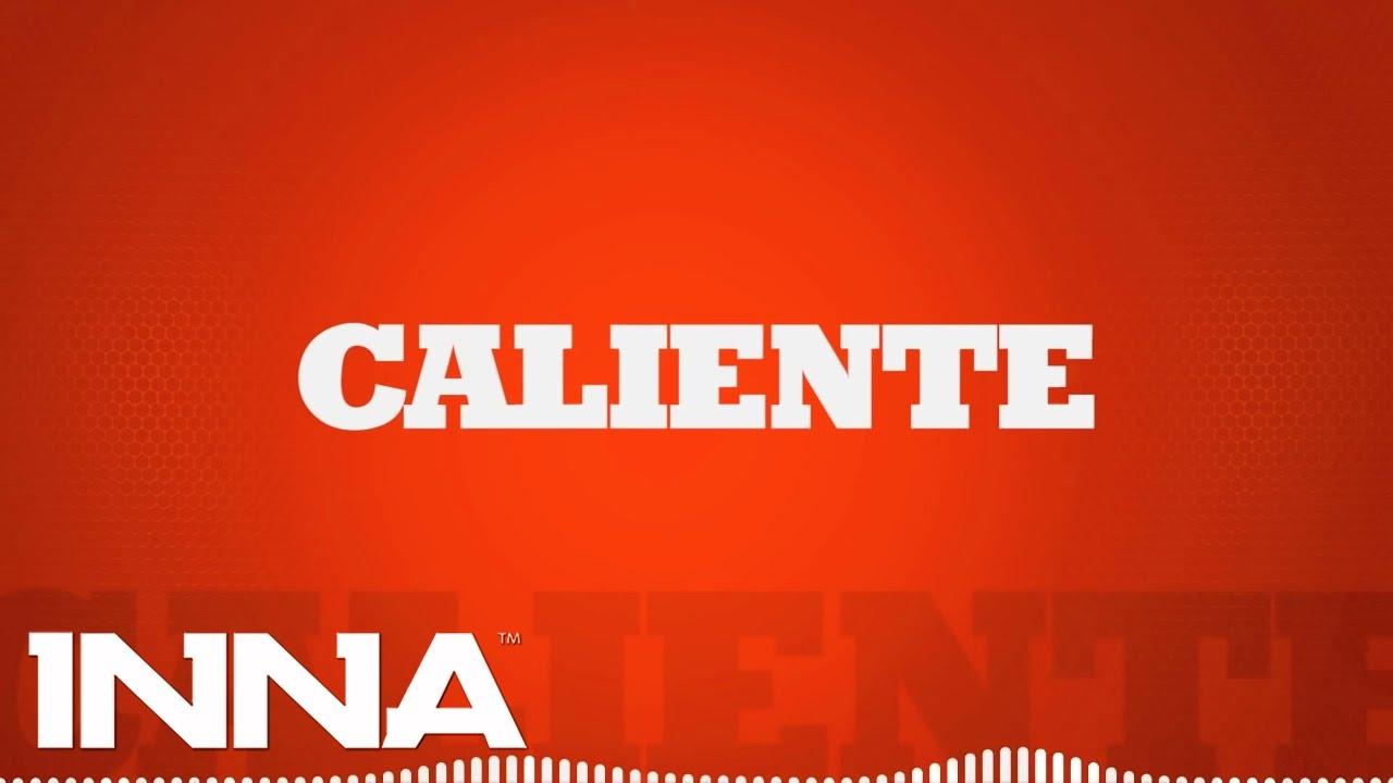 Download INNA - Caliente (by Play & Win)   Lyrics Video