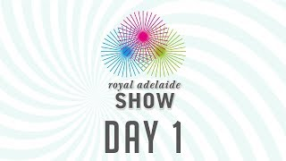 2017 Equissage Royal Adelaide Show Main Arena LIVE - Day 1