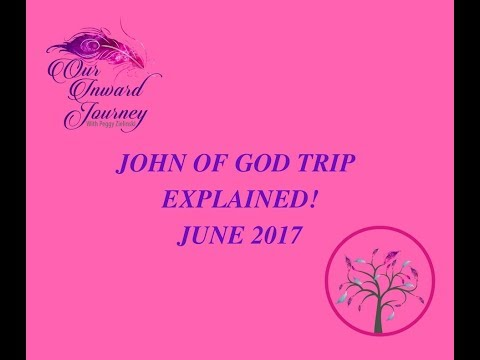 John of God trip, explained! June 2017