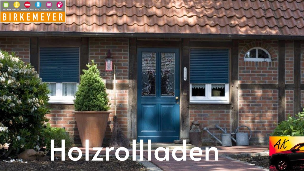 Holzrolladen Youtube