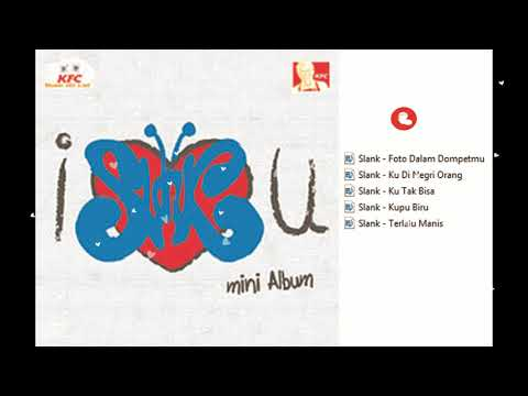 Slank Full Album - I Slank U (Mini Album) [BattleFly]