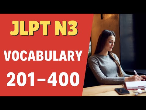 Download Learn JLPT N3 Vocabulary 201-400 (Part 2 of 9)