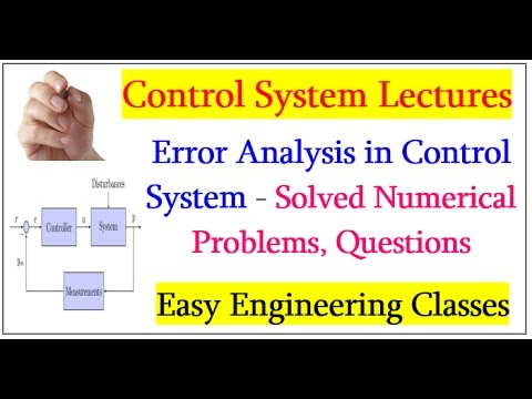 Error Analysis in Control System - Solved Numerical Problems, Questions