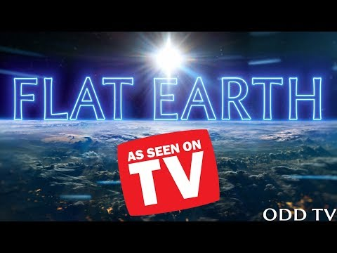 Flat Earth   As Seen on TV   Movies & Television Shows ▶️️