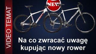 Jak kupować nowy rower - na co zwracać uwagę