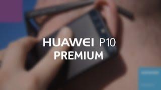 Видеообзор смартфона Huawei P10 Premium