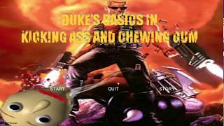 Duke's Basics in Kicking Ass and Chewing Gum