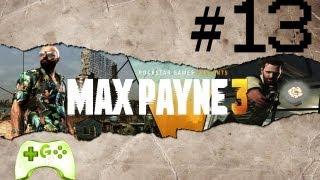 Max Payne 3 Oynuyoruz #13 - ( Bacım )