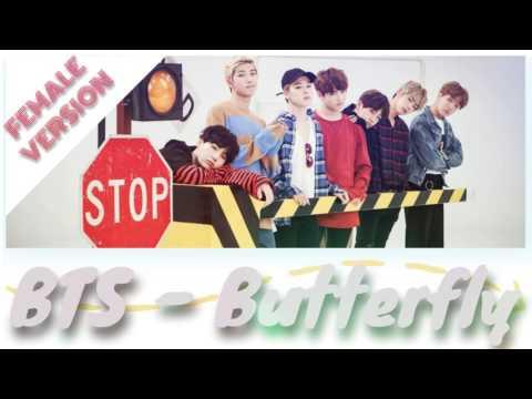 BTS - Butterfly [FEMALE VERSION]