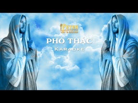 Phó Thác - Peter Nguyễn [Karaoke]