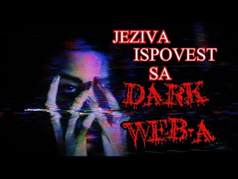 Moja drugarica je uradila nesto UZASNO na Dark Web-u!